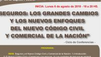 Ciclo de Conferencia, Dia 1: Seguros: Los grandes cambios y los nuevos enfoques del nuevo Código Civil y Comercial de la Nación