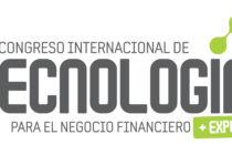 Se viene el 17º Congreso Internacional de Tecnología para el Negocio Financiero