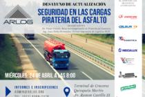 Seguridad en las cargas y piratería del asfalto, temas del primer desayuno de ARLOG