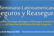 9° Seminario Latinoamericano de Seguros y Reaseguros-Miércoles 15 y Jueves 16 de Mayo