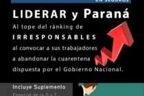 Revista ALTO RIESGO en SEGUROS informa que LIDERAR y PARANÁ lideran el ranking de IRRESPONSABLES y pronto, de contagios.