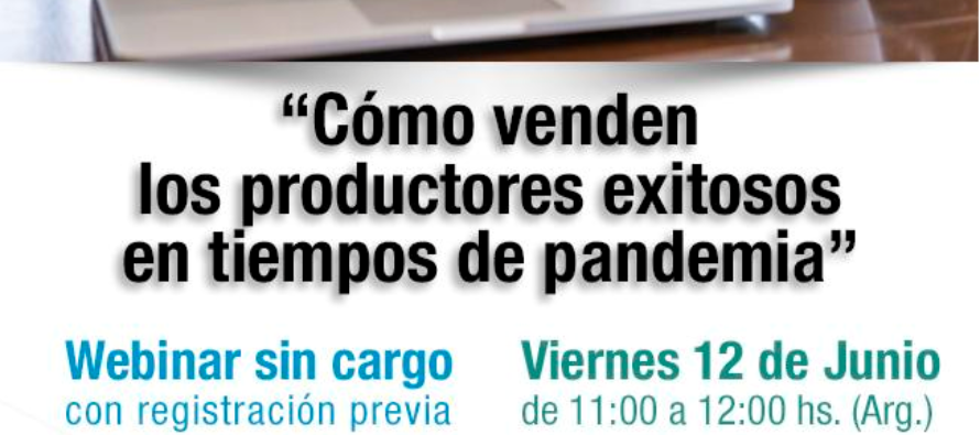 """""""Cómo venden los productores exitosos en tiempos de Pandemia"""" Selling Point 12-6. Webinar Altamente Recomendable"""