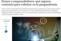 Pymes y emprendedores: qué seguros contratar para cubrirse en la pospandemia. EL CRONISTA PYME NEGOCIOS
