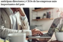 «Lo que viene es muy diferente»: mirá qué te anticipan directores y CEOs de las empresas más importantes del país. iProUP