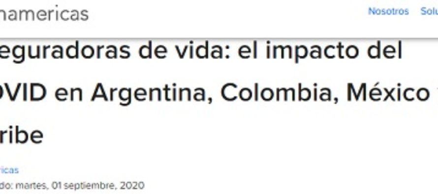 Aseguradoras de vida: el impacto del COVID en Argentina, Colombia, México y el Caribe