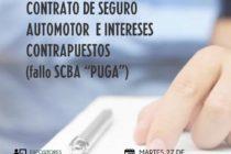 CONTRATO DE SEGURO AUTOMOTOR E INTERESES CONTRAPUESTOS (fallo SCBA «PUGA»), DRA. FABIANA COMPIANI, DR. HECTOR QUADRI x ZOOM. 27-10 A LAS 17,30 HORAS