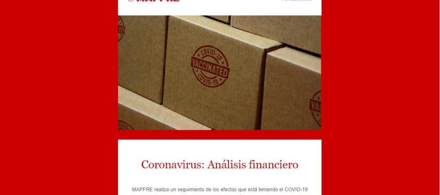 Nueva edición – Análisis financiero – COVID-19  7-1-2021. Incluye Video Alberto Matellán, Economista Jefe MAPFRE