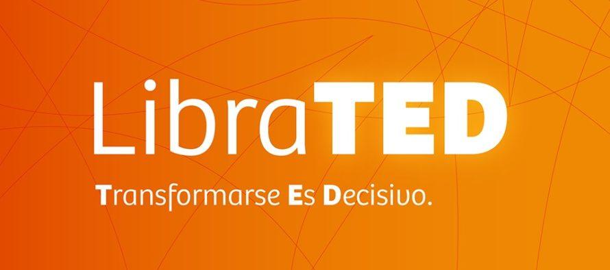 LibraTED: una oportunidad para avanzar en la transformación como PAS. 10-6